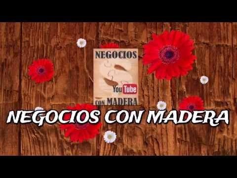 Descripción de canal negocios con madera - YouTube