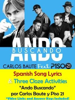 "Here is a great Spanish song lyrics and music activities packet that Spanish students will enjoy! The Spanish song, ""Ando Buscando"" is by the well-known Venezuelan singer, Carlos Baute. The song also features Colombian group Piso 21. This ""Ando Buscando"" Spanish song lyrics activity packet includes three grammar"