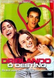BOAS NOVAS: Driblando o Destino - Filme 2002