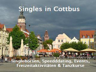 Für Singles in Cottbus: Singlebörsen, Speeddating, Events, Freizeitaktivitäten, Tanzkurse und mehr...