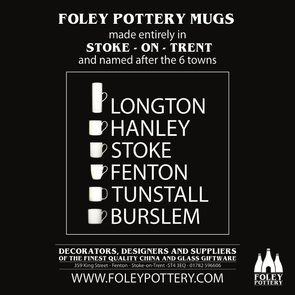 Six Town range:  Decorators, designers and suppliers of the finest quality china and glass giftware hand crafted in Stoke - on -Trent  these mugs share the name of our beloved 6 Towns.  Fenton,  Longton, Hanley, Stoke, Burslem and Tunstall.