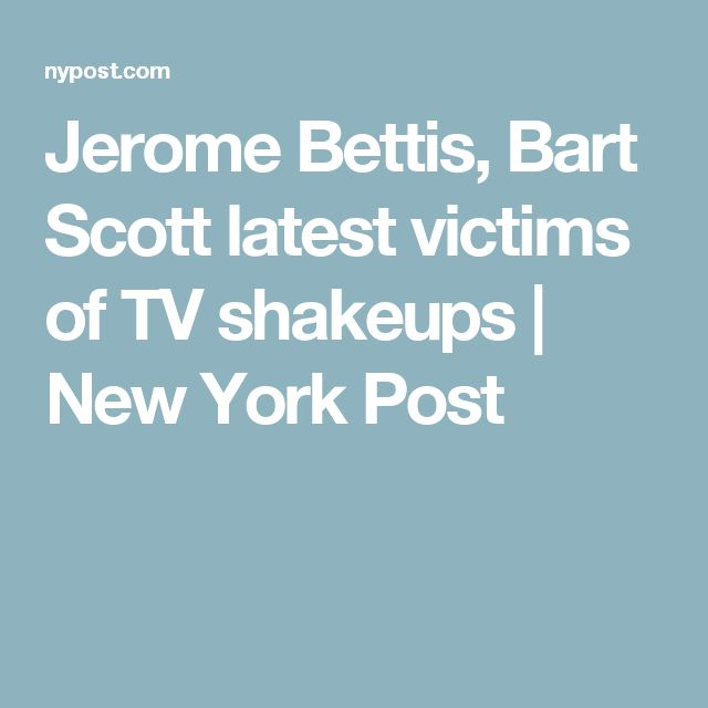 Jerome Bettis, Bart Scott latest victims of TV shakeups | New York Post