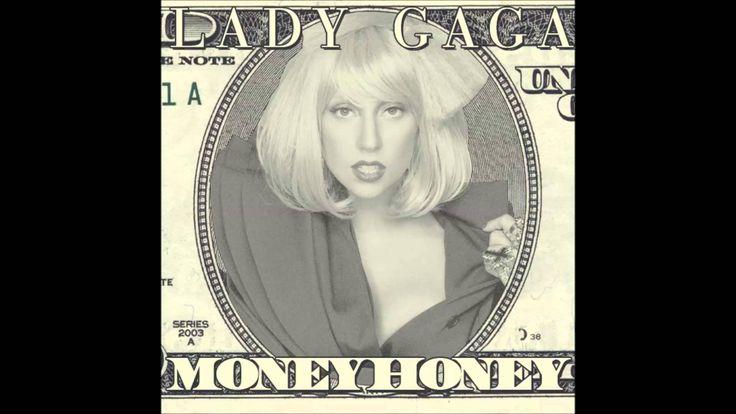 Money Honey - Lady Gaga MP3 Music