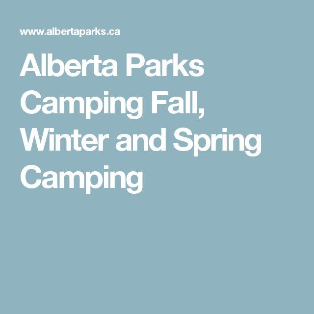 Alberta Parks  Camping  Fall, Winter and Spring Camping