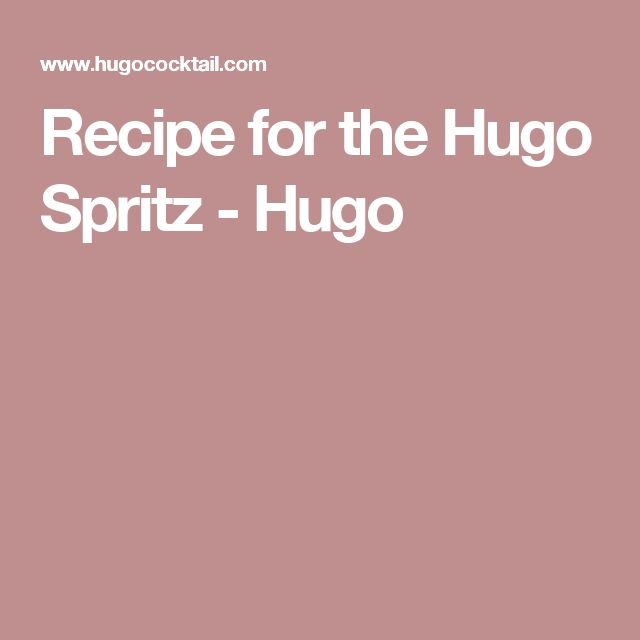 Recipe for the Hugo Spritz - Hugo