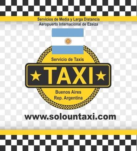 Taxis de Media y Larga Distancia Servicios Mediante Reservas Anticipadas: Aeropuerto Internacional de Ezeiza. Ciudad Autonoma de Buenos Aires City Tours 8 Horas. www.solountaxi.com