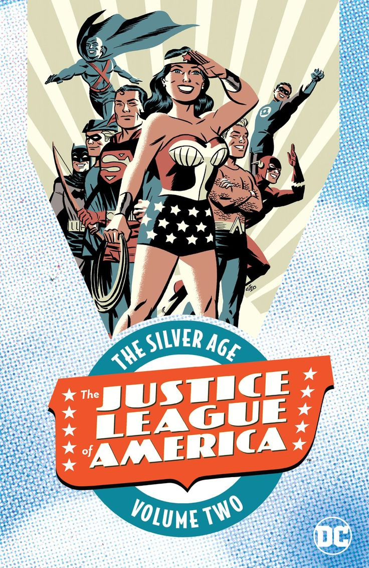 Justice League of America: The Silver Age Vol. 2 #TPB #DC @dccocomics #JusticeLeagueOfAmerica Release Date: 12/20/2016