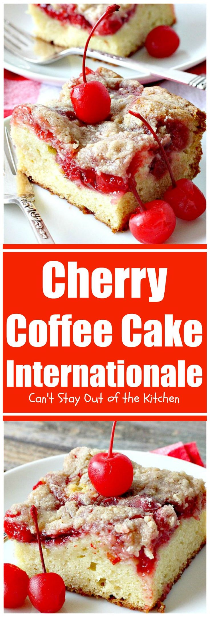 Cherry Coffee Cake Internationale | Can't Stay Out of the Kitchen