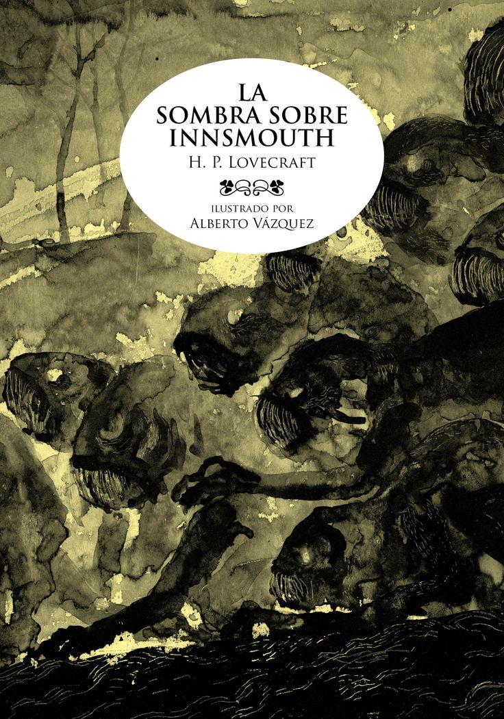 La sombra sobre Innsmouth - H. P. Lovecraft