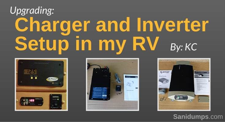 Upgrading Charger and Inverter Setup in KC RV. RV upgrades, DIY upgrades for the RV. RV mods | Sanidumps.com