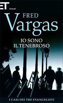 Fred Vargas, Io sono il Tenebroso. I casi dei tre evangelisti, Super ET