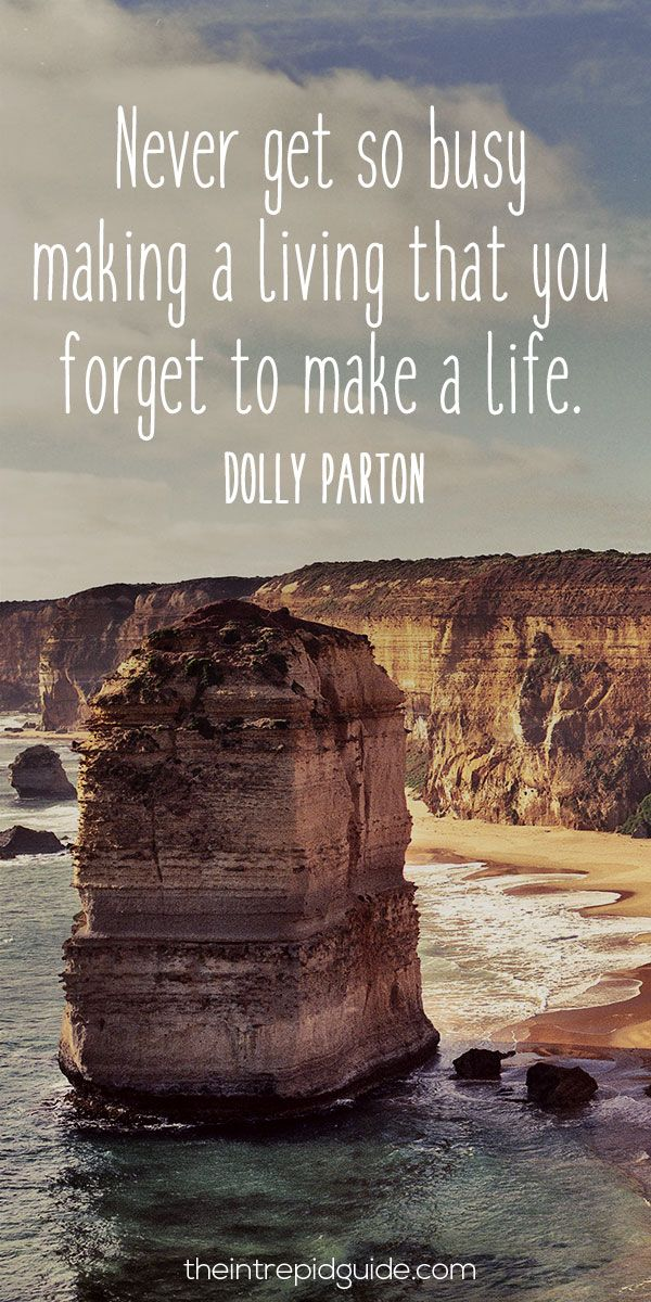 travelquote-never-get-so-busy-making-a-living-that-you-forget-to-make-a-life
