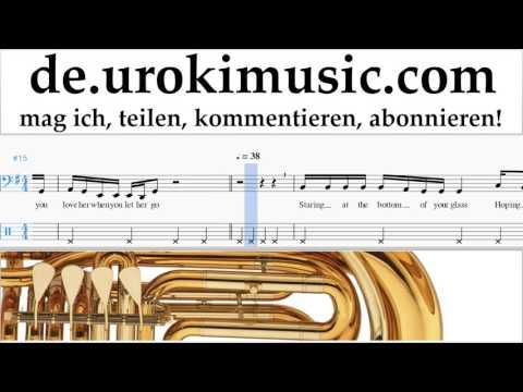 Tuba Lernen Passenger - Let Her Go Tabulatur Teil#2 um-i995 https://www.youtube.com/watch?v=Z2jC5cAOBuw