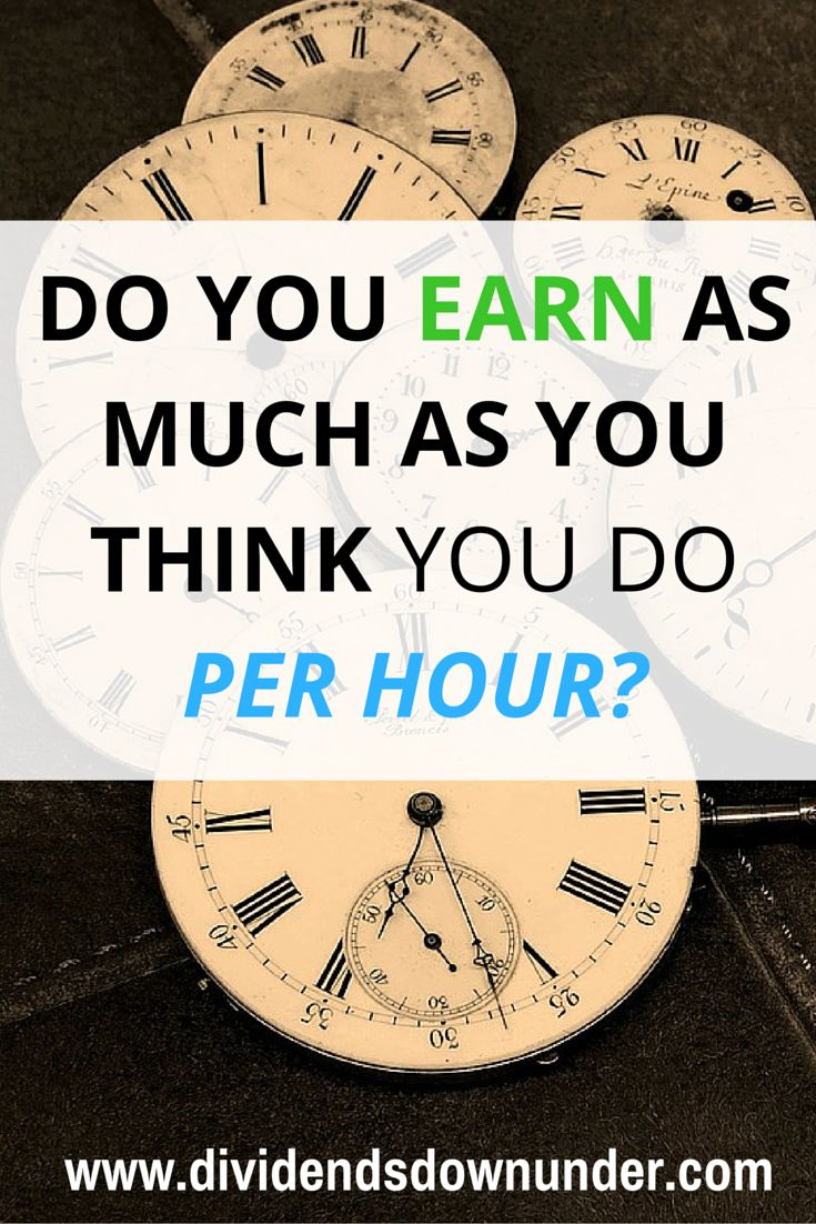 Do you earn as much as you think you do per hour? when you're spending 5 days a week working, you want as much bang for your buck. Most people see this as 'earn as much as you can' which is very important, but there's another part to this equation... Australian Personal Finance blog https://dividendsdownunder.com