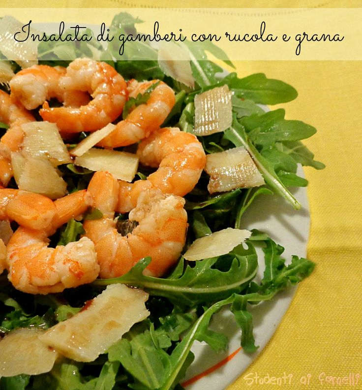 insalata di gamberi con rucola e grana ricetta antipasto estivo