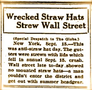 """1920s mens hat history- """"The fifteenth falls on a Tuesday next and after that mystic notch in the calendar has been passed men may continue to wear straw hats at th..."""