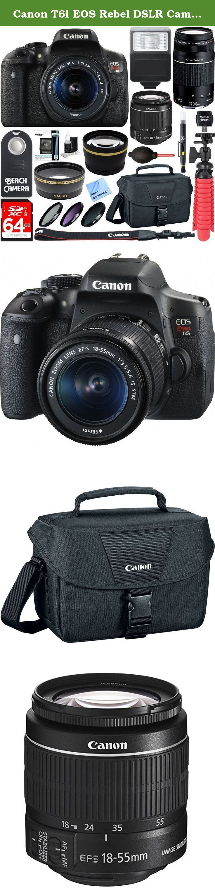 Canon T6i EOS Rebel DSLR Camera w/ EF-S 18-55mm & 75-300mm IS II Lens Kit + Accessory Bundle 64GB SDXC Memory + SLR Photo Bag + Wide Angle Lens + 2x Telephoto Lens + Flash + Remote + Tripod & More. 24.2 Megapixel CMOS Sensor EOS Full HD Movie Built-in Wi-Fi & NFC Authorized Canon Dealer USA Warranty Wireless Takes EOS Rebel to The Next Level For gorgeous, high-quality photos and videos that are easy to share, look to the Canon EOS Rebel T6i camera. The EOS Rebel T6i does more, easier...