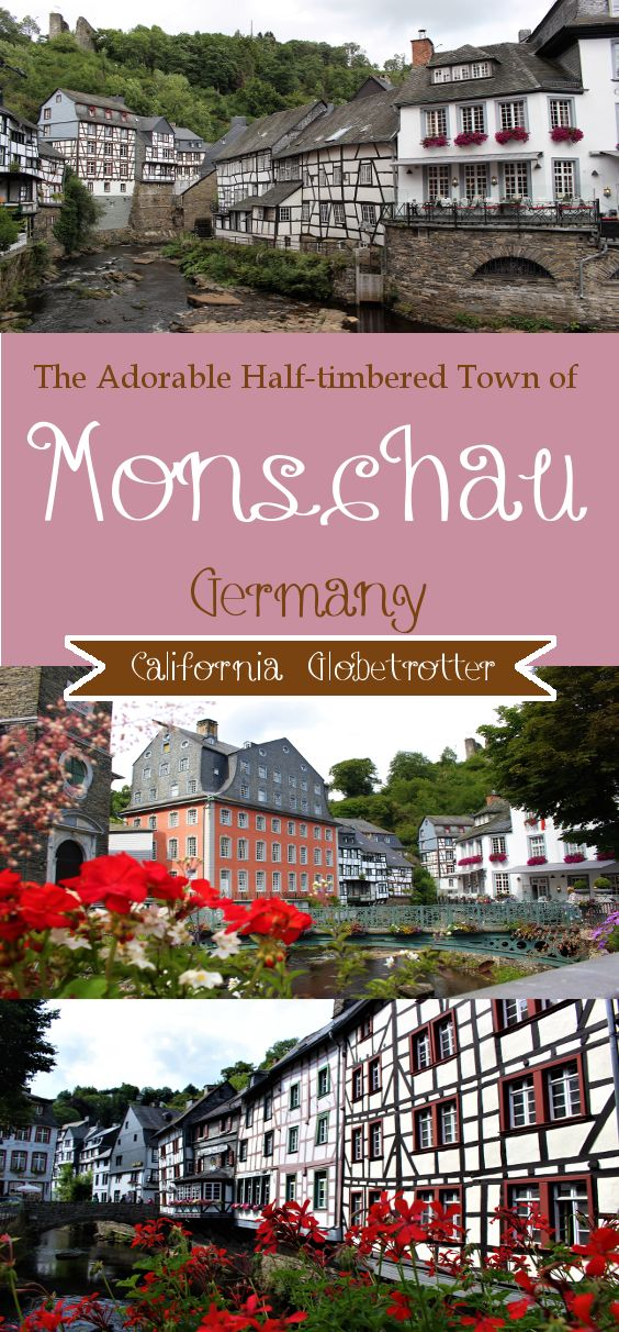 The Adorable Half-timbered Town of Monschau, Germany - California Globetrotter