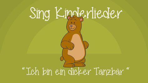 Ich bin ein dicker Tanzbär - Kinderlieder zum Mitsingen   Sing Kinderlieder