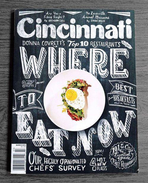 Cincinatti: Chalk Fonts, Books Covers, Cincinnati Magazines, Chalkboards Design, Food Magazines Covers, Graphics Design Inspiration, Hands Drawn Types, Covers Design, Joel Holland