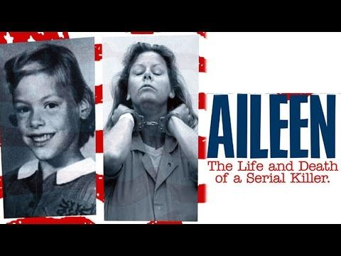 Aileen Life And Death Of A Serial Killer Full Movie