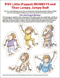 Five Little Monkeys   Eileen Christelow  To print... Click: link Click: Games and activities Click: five little Monkeys stick puppets