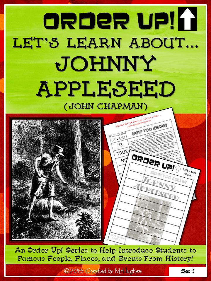 This set of ORDER UP! Let's Learn About... focuses on John Chapman, also known as Johnny Appleseed. Not only will your students learn the FACTS about this famous American, they will enjoy the puzzle format it uses. ($)