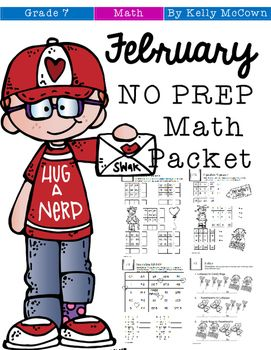 This February Math NO PREP packet that will keep your seventh graders engaged! This packet is just plain fun. Not only is it PACKED with seventh-grade common core math problems,  it also gives students fun coloring, puzzles, and problem solving. Use this packet for bellwork, classwork, extra credit, fast finishers, or homework! ***************************************************************************Other 7th Grade NO PREP Math Packets:NO PREP Math Packets BUNDLE {7th Grade…