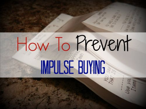 How to Prevent Impulse Buys - Organizing Homelife