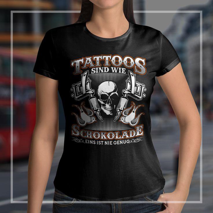 """""""Tattoos sind wie Schokolade eins ist nie genug ..."""