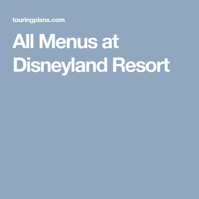 All Menus at Disneyland Resort