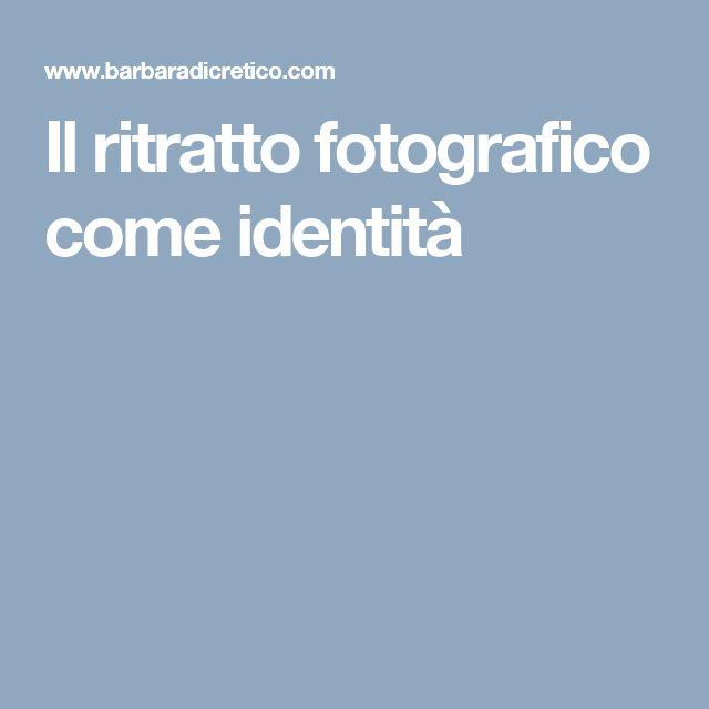 Il ritratto fotografico come identità
