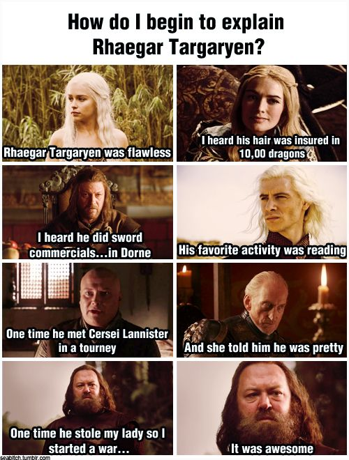 The Song of Ice and Fire-Mean Girls crossover quote we've all been waiting for. How do I begin to explain Rhaegar Targaryen?