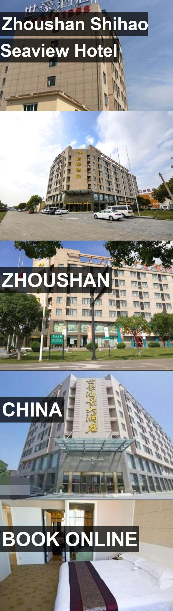 Zhoushan Shihao Seaview Hotel in Zhoushan, China. For more information, photos, reviews and best prices please follow the link. #China #Zhoushan #travel #vacation #hotel