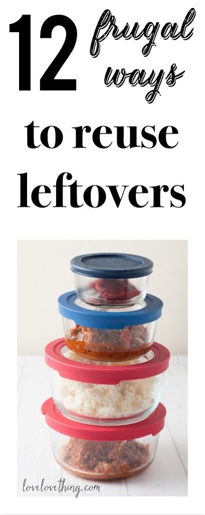 12 frugal ways to reuse leftovers in the kitchen