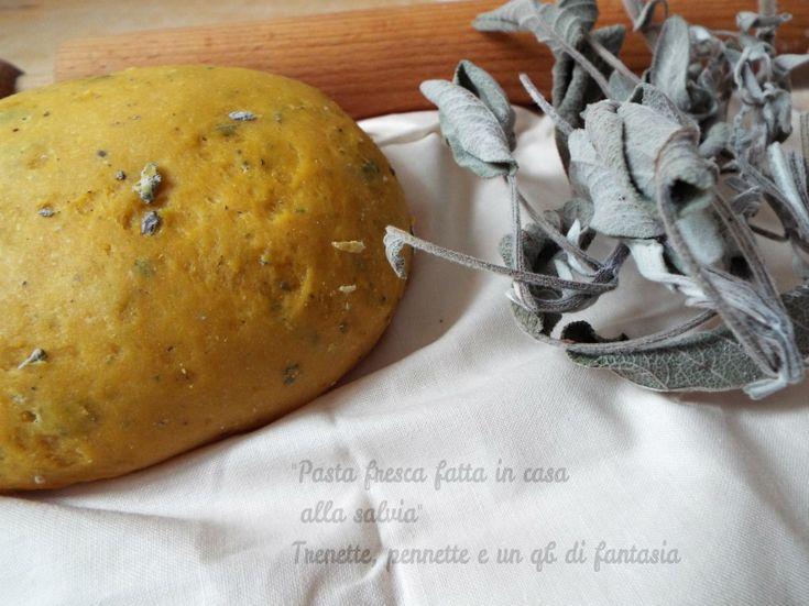 Pasta fatta in casa alla salvia....non c'è niente di più buono come per i dolci, nel preparare una pasta fatta in casa, soprattutto la soddisfazione più....