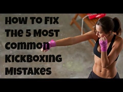 Kickboxing: Free Workout Video - How to Fix The 5 Most Common Kickboxing Training Mistakes - YouTube