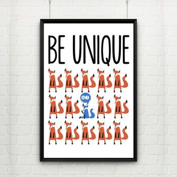 'Be Unique' Illustrated Fox Print In Four Sizes