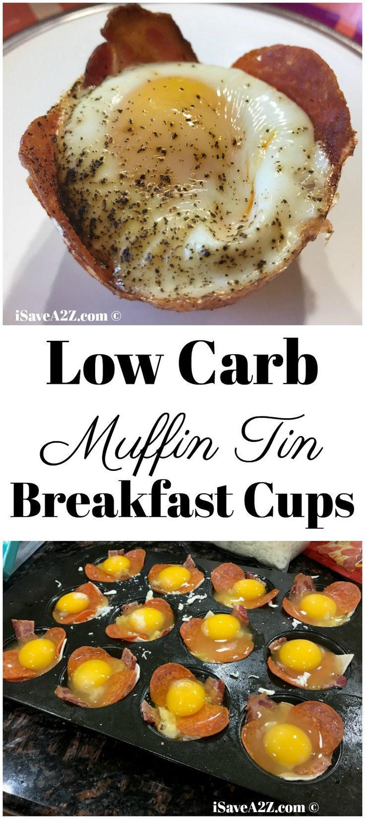 Low Carb Breakfast Cups Made in a Muffin Tin - Keto Friendly recipes via @isavea2z