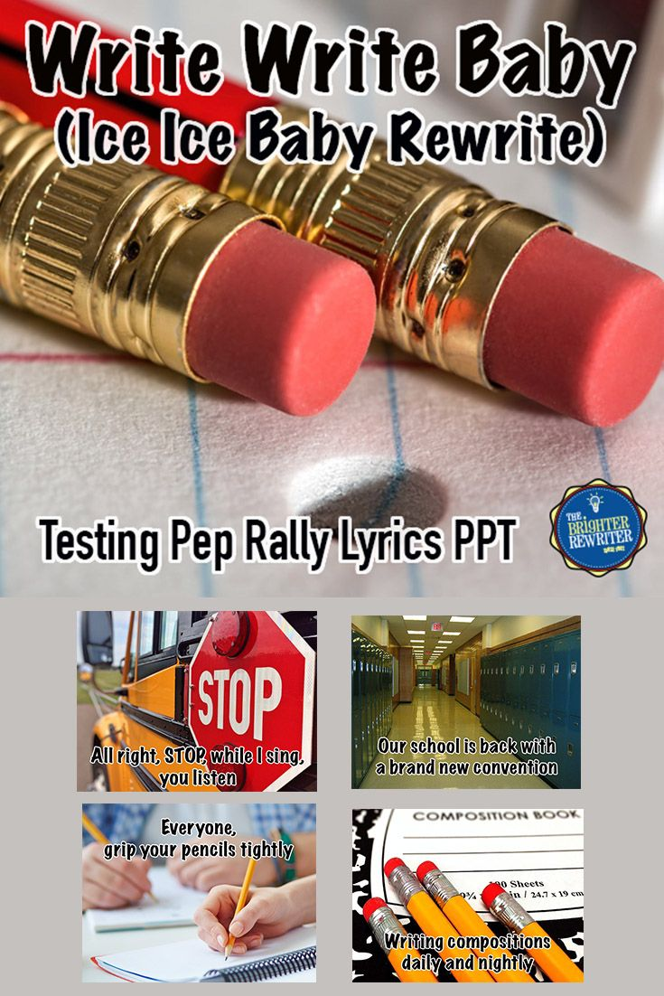 "Write Write Baby Testing Pep Rally PPT is a motivational rewrite of ""Ice Ice Baby"" by Vanilla Ice that will encourage your students before taking their state writing test. At my school, the pep rally song was recorded by a singer or group, then the audio was added to the PPT and timed so that students could sing along. This tune is timeless, and kids LOVE it!"