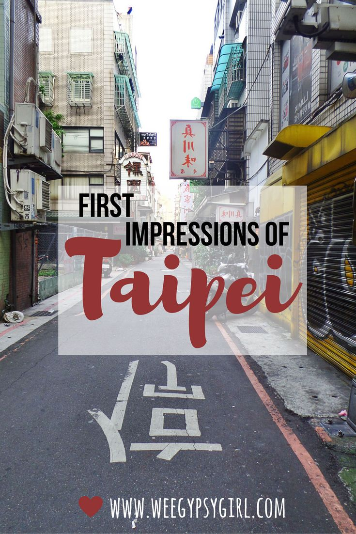 First Impressions After 24 Hours in Taipei