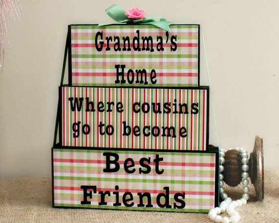 Mothers Day Present - Grandma's House Where Cousins Go To Become Best Friends - Gifts for Her - Grandparents Day - Unique Christmas Gift