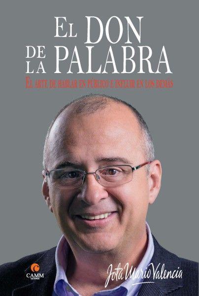 """Jota Mario Valencia presentó su libro """"El Don de la palabra"""""""