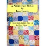 A PATCHWORK OF STORIES (Kindle Edition)By Kaye George