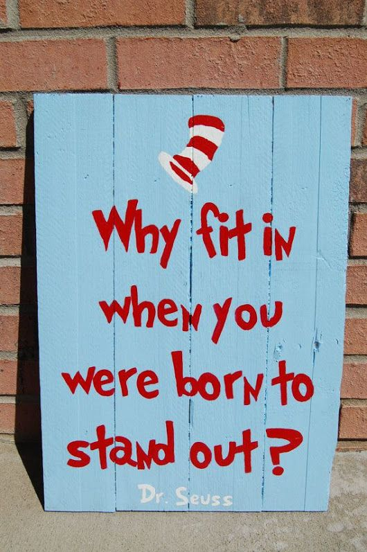 """Hand-painted Dr. Seuss pallet art. This was made for a Cat in the Hat themed nursery. """"Why fit in when you were born to stand out?"""" - How-Do-It.Com - Google+"""