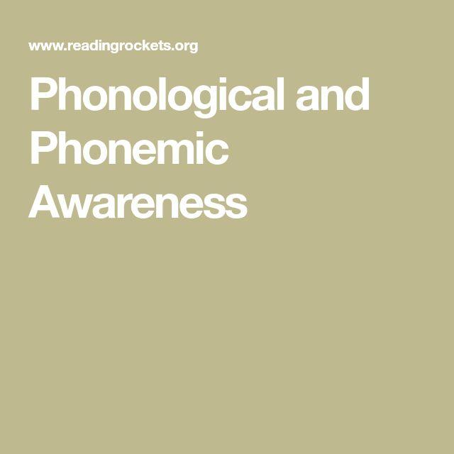 UNDERSTANDING: Phonological and Phonemic Awareness