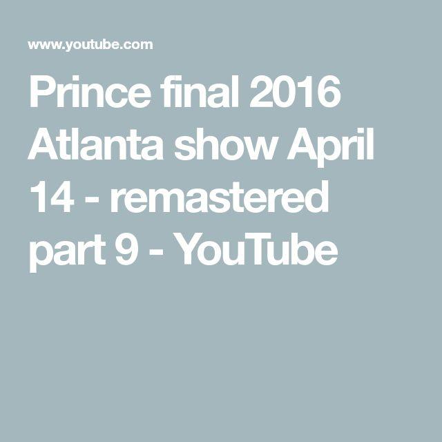 Prince final 2016 Atlanta show April 14 - remastered part 9 - YouTube