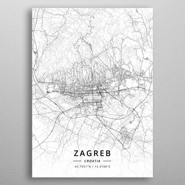Zagreb Croatia Poster Print By Designer Map Art Displate Poster Prints Map Art Zagreb