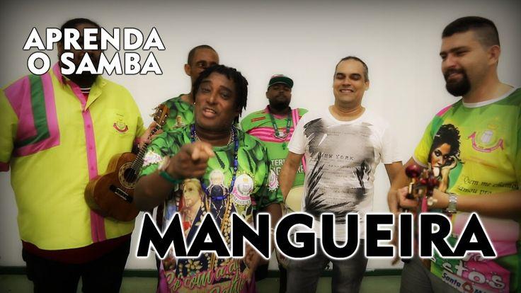 Aprenda O Samba da Mangueira para o Carnaval 2017