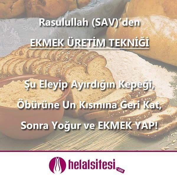 """Ümmi Eymen r.a.'nın anlattığına göre:   """"Kendisi bir unu eleyip ondan Peygamber s.a.v. için ekmek yapmıştır.    Resülullah: """"Bu nedir?"""" diye sormuş, O da: """"Bu bizim diyarda yaptığımız bir yiyecektir. Ben ondan sizin için bir ekmek yapmak arzu ettim"""" demiştir.   Efendimiz de: """"Şu eleyip ayırdığın kepeği, öbürüne un kısmına geri kat, sonra yoğur ve ekmek yap"""" buyurmuştur.""""  Kütübi Sitte 6946  www.helalsitesi.com"""